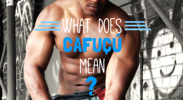 what does cafucu mean in english